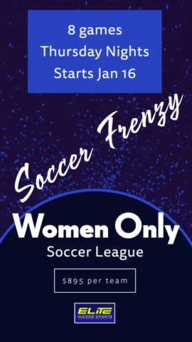 Adult Women's Soccer League #2 @ Elite Indoor Sports