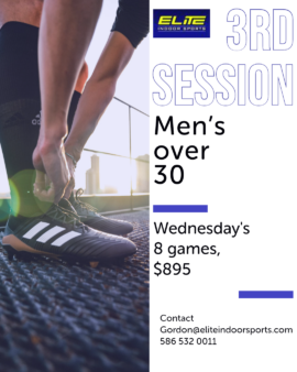 Over 30 Men's League Session 3 @ Elite Indoor Sports